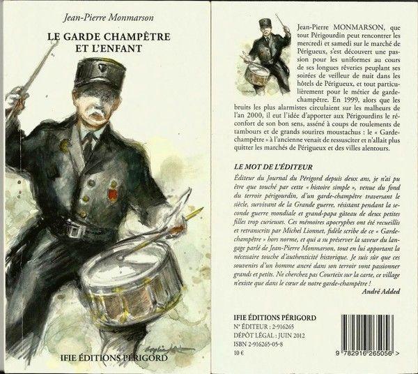 SUPERBE HISTOIRE DU GARDE/CHAMPETRE PERIGOURDIN!